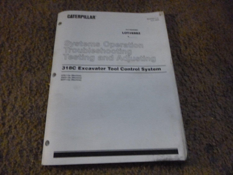 Caterpillar 318c Exc. Tool Control System Op. TS Test & Adjusting Manual