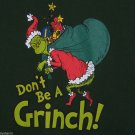 Grinch T-shirt Forest Green Size Med Don't be a Grinch Dr Seuss Christmas