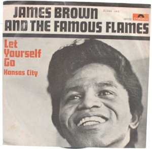 "JAMES BROWN & FAMOUS FLAMES Kansas City GERMAN 7"" PS"