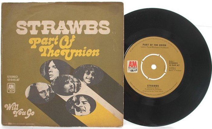 """STRAWBS Part Of The Union HOLLAND 7"""" PS"""