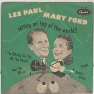 """LES PAUL & MARY FORD Top Of The World 7"""" PS EP England"""