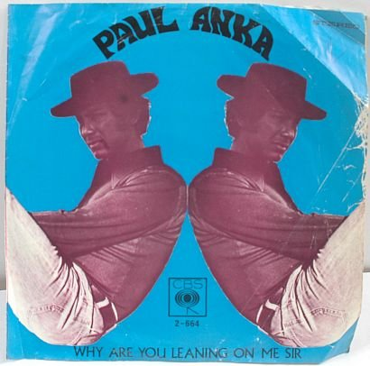 "PAUL ANKA Some Kind Of Friend 7"" SP PS Malaysia CBS"