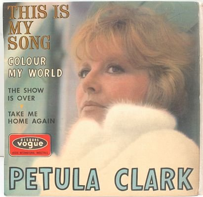 "PETULA CLARK This Is My Song 1967 7"" EP P/S FRENCH"