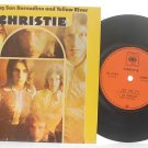 "CHRISTIE San Bernandino INTERNATIONAL 7"" PS 45 RPM"