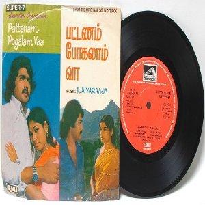 "BOLLYWOOD INDIAN Pattanam Pogalam Vaa ILAIYARAAJA EMI 7"" 45 RPM 1981"