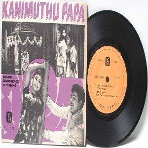 """BOLLYWOOD INDIAN Kanimuthu Papa T.V. RAJU P. SUSHEELA  7"""" 45 RPM EP"""