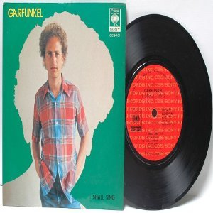 "ART GARFUNKEL I Shall Sing CBS Malaysia ASIA 7"" 45 RPM PS"