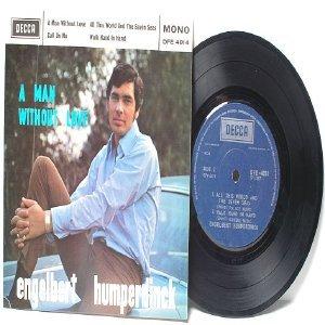 "ENGLEBERT HUMPERDINCK A Man Without Love  ASIA Singapore  7"" 45 RPM PS EP"