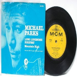 """MICHAEL PARKS Long Lonesome Highway  MGM INTERNATIONAL 7"""" 45 RPM PS EP"""
