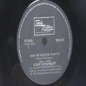 "EDDIE KENDRICKS Keep On Truckin  INTERNATIONAL  7"" 45 RPM"