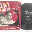 """BOLLYWOOD Tamil Songs Vol 2 S. KARUNAN 7"""" 45 RPM"""