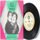 "BOLLYWOOD INDIAN  Oru Thai Makkal T.M. SOUNDERARAJAN  7"" 45 RPM EP"