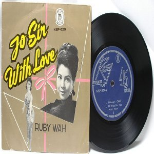 """60s CHINESE DIVA  To Sir With Love RUBY WAH    7"""" PS EP"""