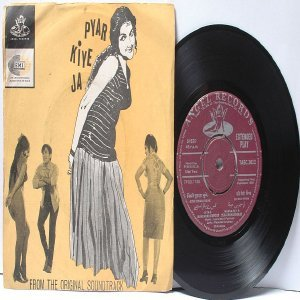 "BOLLYWOOD INDIAN  Pyar Kiye Ja MOHD. RAFI Kishore Kumar 7"" 45 RPM Angel EP 1966"