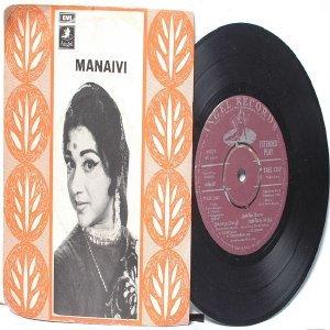 "BOLLYWOOD INDIAN  Manavi K.V. MAHADEVAN P. Susheela 7"" 45 RPM  EMI Angel  PS EP 1969"
