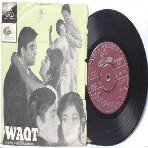 "BOLLYWOOD INDIAN  Waqt RAVI Asha Bhosle MHENDRA KAPOOR 7"" 45 RPM EMI Angel EP 1965"