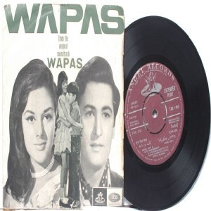 "BOLLYWOOD INDIAN  Wapas LAXMIKANT PYARELAL Lata Mangeshkar 7"" 45 RPM  EMI Angel PS EP 1969"
