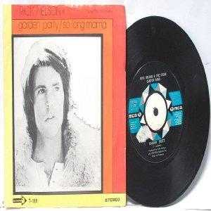 "RICK NELSON Garden Party MALAYSIA MCA  7"" PS 45 RPM 1972"