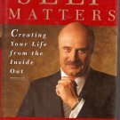 Self Matters - Dr. Phil ~ Book