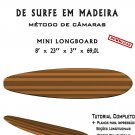 Building Wooden Surfboards - Mini Longboard 8' Ebook/Tutorial/Download/Plans