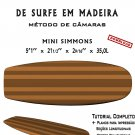 Building Wooden Surfboards - Mini Simmons 5'1'' Ebook/Tutorial/Download/Plans