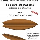 Building Wooden Surfboards - Fish 5'10'' Ebook/Tutorial/Download/Plans