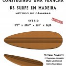 Building Wooden Surfboards - Hybrid 5'5'' Ebook/Tutorial/Download/Plans