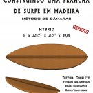 Building Wooden Surfboards - Hybrid 6' Ebook/Tutorial/Download/Plans