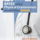 Bates' Guide to Physical Examination and History Taking 12th Edition Ebook