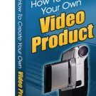 How to create your own VIDEO PRODUCT