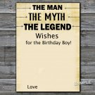 The man The myth The legend Wishes for the birthday boy,Adult Birthday Game,INSTANT DOWNLOAD--48