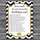 Black White Chevron How well do you know the birthday girl,Adult Birthday Game,INSTANT DOWNLOAD--38