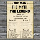The man The myth The legend DRINK IF birthday game,Adult Birthday Game,INSTANT DOWNLOAD--48