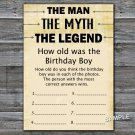 The man The myth The legend HOW OLD WAS THE birthday boy,Adult Birthday Game,INSTANT DOWNLOAD--48