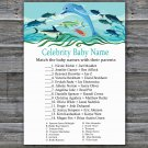 Under the sea Celebrity Baby Name Game,Dolphin Baby shower games,INSTANT DOWNLOAD--331