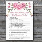 Pink flowers How well do you know baby shower game,Flowers Baby shower games,INSTANT DOWNLOAD--128