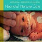Merenstein & Gardner's Handbook of Neonatal Intensive Care 8th Edition Ebook