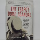 The Teapot Dome Scandal by Laton McCarthey Hard Cover