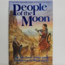 People of the Moon by W. Michael Gear and Kathlee O'Neal Gear Hard Cover