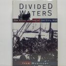 Divided Waters by Ivan Musicant Hard Cover