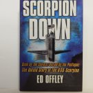 Scorpion Down by Ed Offley Hard Cover