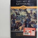 They Met at Gettysburg by Edward J. Stackpole Hard Cover