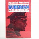 Guderian Panzer General by Kenneth Macksey Hard Cover