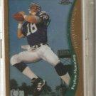 [Peyton Manning] 1998 Topps Chrome #165 (RC!)