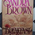 Breakfast In Bed by Sandra Brown