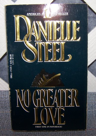 No Greater Love by Danielle Steel FREE Shipping to US