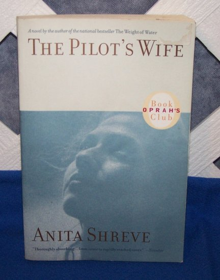 The Pilot's Wife Anita Shreve Oprah's Book Club novel FREE Shipping to US