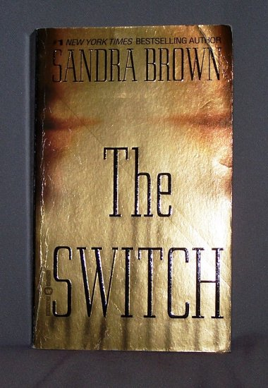 The Switch by Sandra Brown FREE Shipping to US