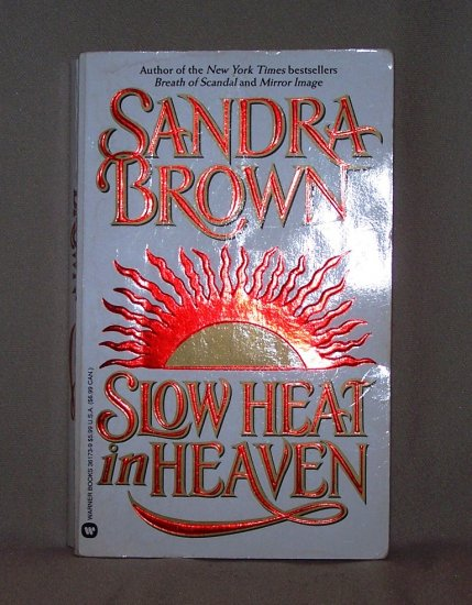 Slow Heat In Heaven by Sandra Brown FREE Shipping to US