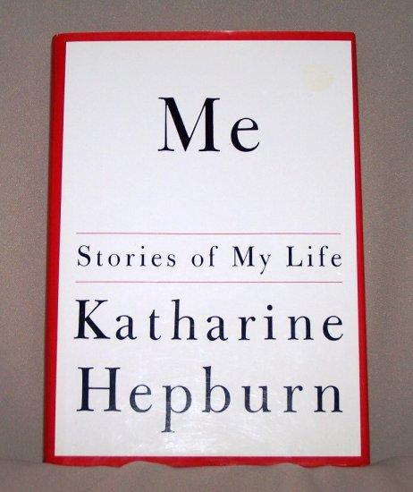 ME Stories of My Life By Katherine Hepburn HB/DJ